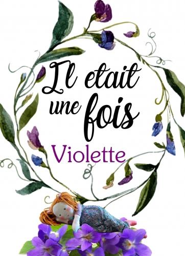 Il était une fois Violette.jpg